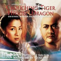 original soundtrack (tan dun feat. Yo-yo ma)