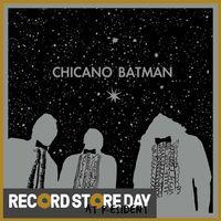 Chicano Batman (RSD18)