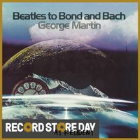 Beatles To Bond And Bach (RSD18)