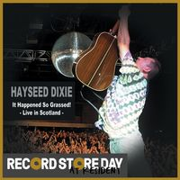 It Happened So Grassed! Live in Scotland (RSD18)