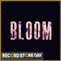 Bloom - EP (RSD18)