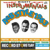 Mighty Instrumentals R&B-Style 1963 (RSD18)