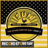 The Other Side Of Sun (Part 2): Sun Records Curated By Record Store Day, Volume 5 (RSD18)