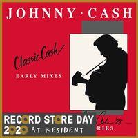 Classic Cash: Early Mixes  (rsd 20)