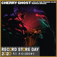 Cherry Ghost : Live at The Trades Club - January 25 2015 (rsd 20)