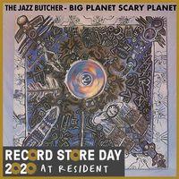 Big Planet Scarey Planet (rsd 20)