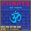 Chants Of India (rsd 20)