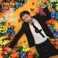 CHARMED LIFE - THE BEST OF THE DIVINE COMEDY