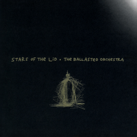 THE BALLASTED ORCHESTRA (2021 Reissue)