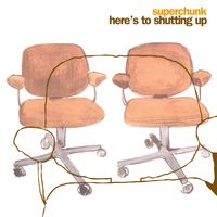 Here's to Shutting Up (Reissue)