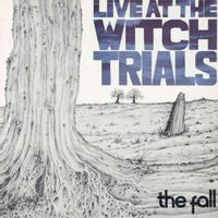 live at the witch trials (2019 reissue)