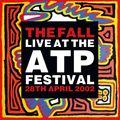 LIVE AT THE ATP FESTIVAL - 28 APRIL 2002 (2021 reissue)