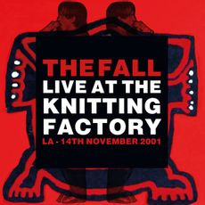 LIVE AT THE KNITTING FACTORY - LA - 14 NOVEMBER 2001 (2021 reissue)