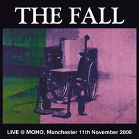 LIVE AT MOHO MANCHESTER 2009 (2021 reissue)