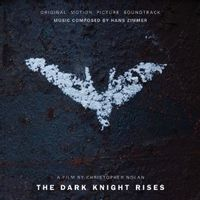 THE DARK KNIGHT RISES (original soundtrack)