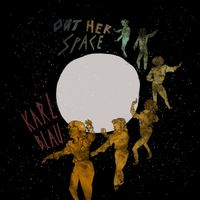 Out Her Space