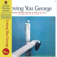 Loving You George (2021 reissue)