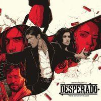 Desperado: The Soundtrack  (Black Friday 2019)