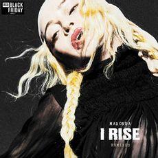 I Rise Remixes (black Friday 2019)