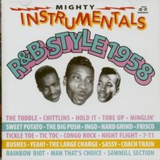 Mighty Instrumentals R&B-Style 1956 - 1957