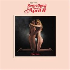 Something About April Part 2