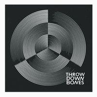 Throw Down Bones