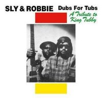 Dub For Tubs: A Tribute To King Tubby (2019 reissue)