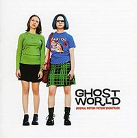 GHOST WORLD (original soundtrack)