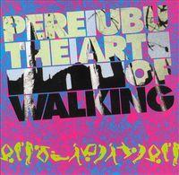 The Art Of Walking (2016 reissue)