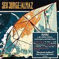 Seu Jorge And Almaz (2018 reissue)