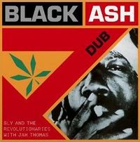 BLACK ASH DUB (2017 reissue)