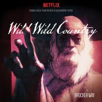 Original Music From The Netflix Documentary Series by Brocker Way