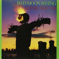 Bad Moon Rising (2015 reissue)
