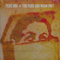 The Pere Ubu Moon Unit
