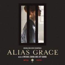 Alias Grace (Original Mini Series Soundtrack)