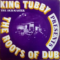 the roots of dub (2019 reissue)