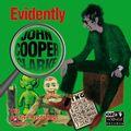 evidently john cooper clarke (the archive recordings volume 2)