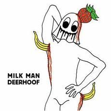 Milk Man (2014 reissue)