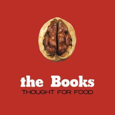 Thought For Food (2016 Reissue)