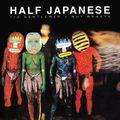 Half Gentlemen / Not Beasts (2017 reissue)