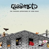 The Further Adventures of Lord Quas (2015 reissue)