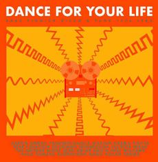DANCE FOR YOUR LIFE - RARE FINNISH FUNK & DISCO 1976-1986*