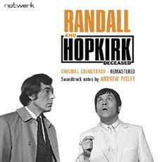 RANDALL & HOPKIRK (DECEASED) ORIGINAL SOUNDTRACK - REMASTERED