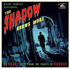 THE SHADOW KNOWS MORE 35 scary tales from the vaults of horror*