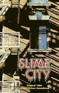 SLIME CITY (ost) (csd 2015 exclusive)