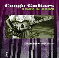 Congo Guitars 1952 & 1957 - by Hugh Tracey