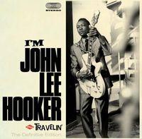 I'm john lee hooker + travelin'