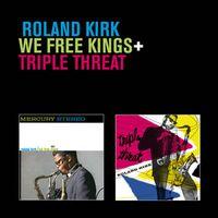 We Free Kings / Triple Threat