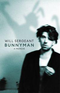 Bunnyman : A Memoir