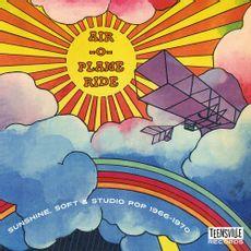 Air-O-Plane Ride (Sunshine, Soft & Studio Pop 1966-1970)